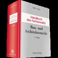 Handbuch des Fachanwalts Bau- und Architektenrecht