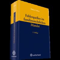 Fehlerquellen im familiengerichtlichen Mandat