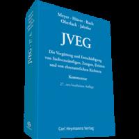 JVEG - Die Vergütung und Entschädigung von Sachverständigen, Zeugen, Dritten und von ehrenamtlichen