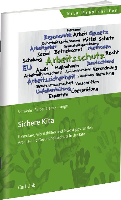 Sichere Kita 1 Auflage Arbeitsschutz Schwede Reiber Gamp Lange
